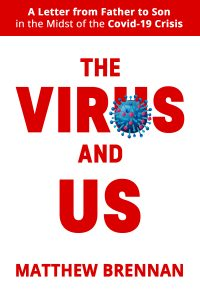 The Virus and Us